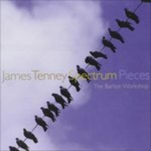 Spectrum Pieces - CD Audio di James Tenney,James Fulkerson