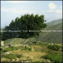 World's Longest Melody - CD Audio di Larry Polanski