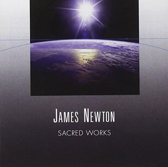 Sacred Works - CD Audio di James Newton