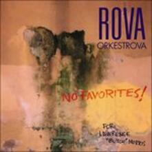No Favourites! - CD Audio di Rova Orkestrova