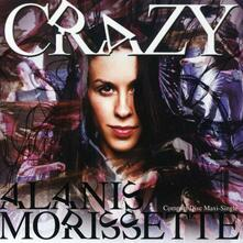 Crazy - CD Audio di Alanis Morissette