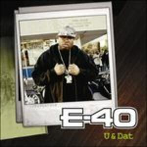 U and Dat - Vinile LP di E-40