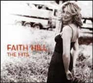 CD The Hits Faith Hill