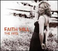 The Hits - CD Audio di Faith Hill