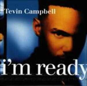 I'm Ready - CD Audio di Tevin Campbell
