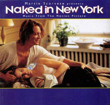 Naked in New York (Colonna Sonora) - CD Audio