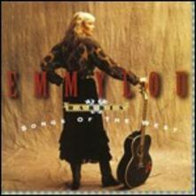 Songs of the West - CD Audio di Emmylou Harris