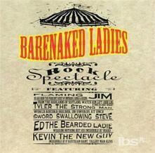 Rock Spectacle - CD Audio di Barenaked Ladies
