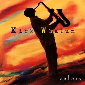 Colors - CD Audio di Kirk Whalum