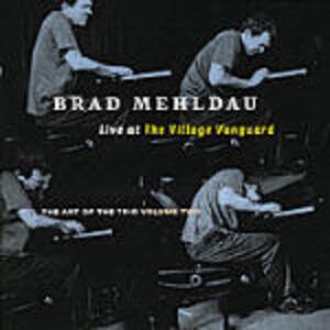 Live at the Village Vanguard. The Art of the Trio vol.2 - CD Audio di Brad Mehldau