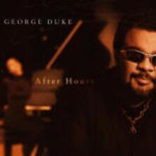 After Hours - CD Audio di George Duke
