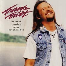 No More Looking Over My Shoulder - CD Audio di Travis Tritt