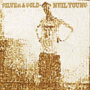 Silver & Gold - Vinile LP di Neil Young