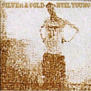 Silver & Gold - CD Audio di Neil Young