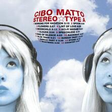 Stereo-Type A - CD Audio di Cibo Matto