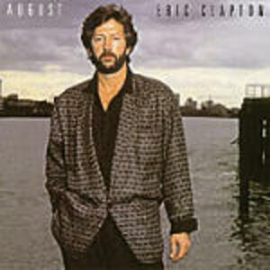 August - CD Audio di Eric Clapton