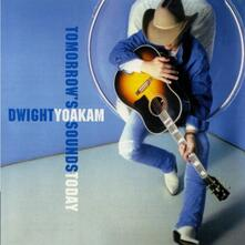 Tomorrow's Sounds Today - CD Audio di Dwight Yoakam