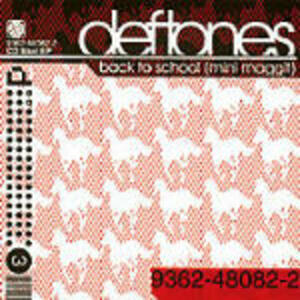 Back to School - CD Audio di Deftones