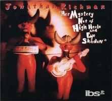 Her Mystery Not of (Digipack) - CD Audio di Jonathan Richman