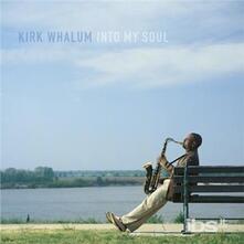 Into My Soul - CD Audio di Kirk Whalum