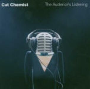 The Audience's Listening - CD Audio di Cut Chemist