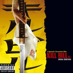 Cover CD Colonna sonora Kill Bill - Volume 1