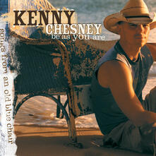 Be as You Are - CD Audio di Kenny Chesney