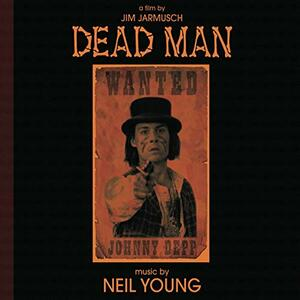Dead Man (Colonna Sonora) - CD Audio di Neil Young
