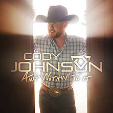 Ain't Nothin' to it - CD Audio di Cody Johnson
