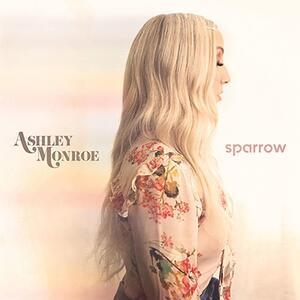 Sparrow - Vinile LP di Ashley Monroe