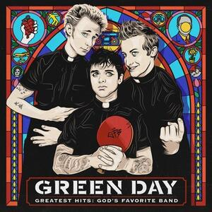 Greatest Hits. God's Favorite Band - Vinile LP di Green Day