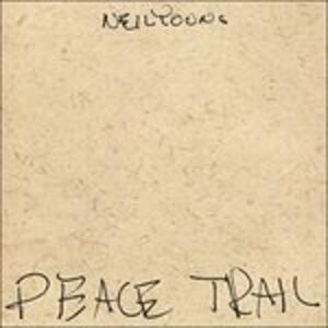 Peace Trail - Vinile LP di Neil Young