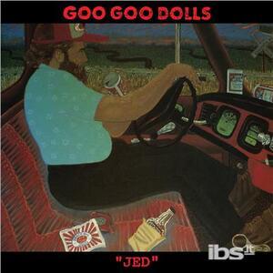 Jed - Vinile LP di Goo Goo Dolls
