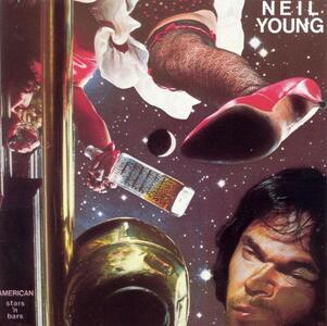 American Stars 'n Bars - Vinile LP di Neil Young