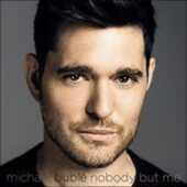 Vinile Nobody but Me Michael Bublé