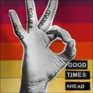 Good Times Ahead - CD Audio di GTA