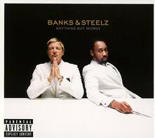 Anything But Words - CD Audio di Banks & Steelz