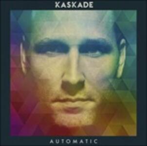 Automatic - CD Audio di Kaskade