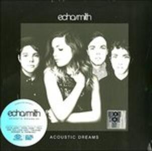 Acoustic Dreams - Vinile LP di Echosmith