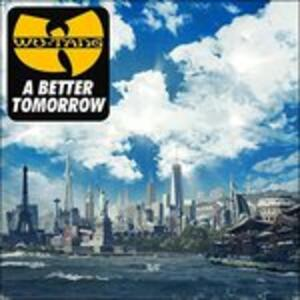 A Better Tomorrow - Vinile LP di Wu-Tang Clan