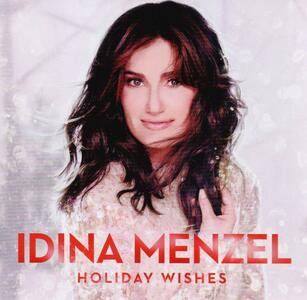 Holiday Wishes (Deluxe) - CD Audio di Idina Menzel