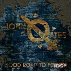 Good Road to Follow - CD Audio di John Oates