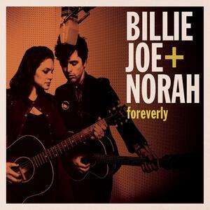 Foreverly - CD Audio di Norah Jones,Billie Joe Armstrong