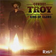 King Of Clubs - CD Audio di Cowboy Troy