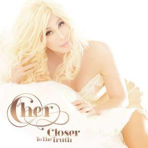 Closer to the Truth - CD Audio di Cher