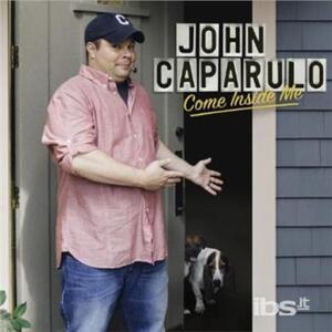 Come Inside Me - CD Audio di John Caparulo