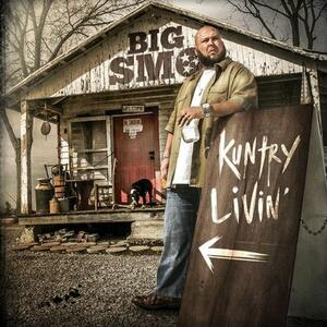 Kuntry Livin' - CD Audio di Big Smo