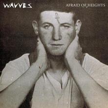 Afraid of Heights - CD Audio di Wavves
