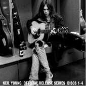 CD Archives. Official Release Series Discs 1-4 Neil Young