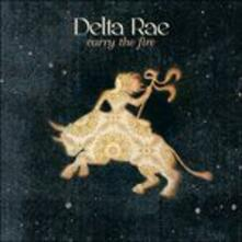 Carry the Fire - CD Audio di Delta Rae